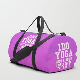I DO YOGA JUST KIDDING I ONLY WEAR THE PANTS (Vintage Purple) Duffle Bag