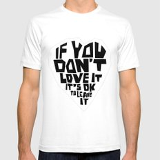 If you don't love it… A PSA for stressed creatives. White SMALL Mens Fitted Tee