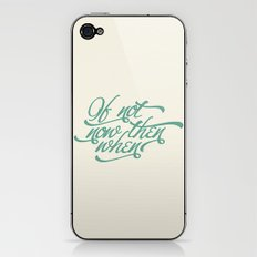 If not now when iPhone & iPod Skin