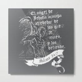 El Angel • Salmos 34:7 Metal Print