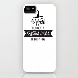 Wicked Witch iPhone Case