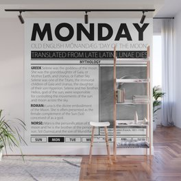 MONDAY AND THE MYTH BEHIND IT Wall Mural