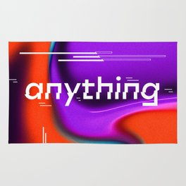 Any thing you want Rug