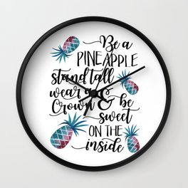 Be a pineapple Watercolor pineapples Wall Clock