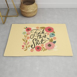 Pretty Sweary: Fuck this Shit, in Yellow Rug