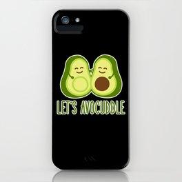 Avocado Let's avocuddle iPhone Case
