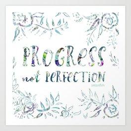 PROGRESS NOT PERFECTION Inspirational Quote Art Print