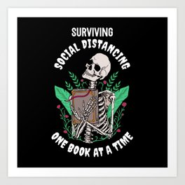 Surviving Social Distancing one Book at a Time Art Print