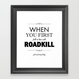 Just Taxidermy Things: Roadkill Framed Art Print