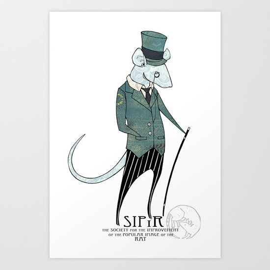 SIPIR- The Society to Improve the Popular Image of the Rat Art Print