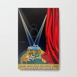 Vintage Automobile Advertising Poster for Matford V8 Une Nouvelle Vedette sur la Scene du Monde Metal Print