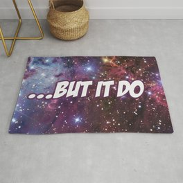 ...But It Do Print Rug