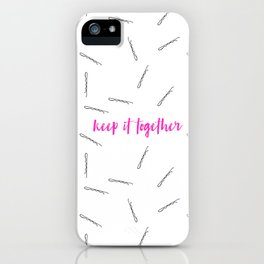 Keep It Together iPhone Case