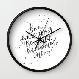 Be an Encourager Wall Clock