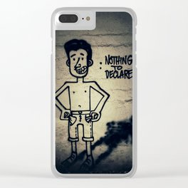 Nothing to declare Clear iPhone Case