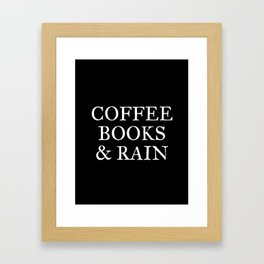 Coffee Books & Rain - Black Framed Art Print