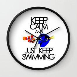 Keep Calm and Just Keep Swimming Wall Clock