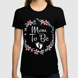 Best T-Shirt For Pregnant Mom. T-shirt