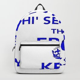 Keep Thi Sen Calm Thas From Yorkshire  Backpack