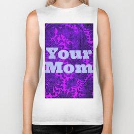 Your Mom- purple Biker Tank