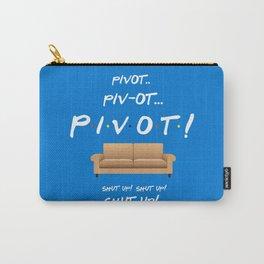 Pivot.. Pivot! - Friends TV Show Carry-All Pouch