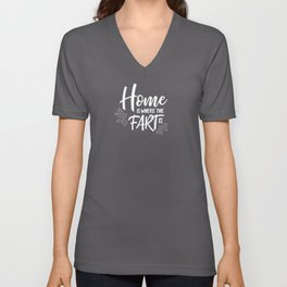 Home is where the fart is with black bg Unisex V-Neck