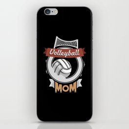 Volleyball Mom - Team Biggest Fan Mother iPhone Skin