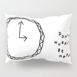 Be Happy - black and white illustration Pillow Sham
