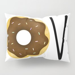 I Love Donuts Pillow Sham
