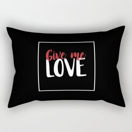 Give Me Love Black Square Rectangular Pillow