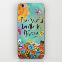 The World Laughs In Flowers iPhone Skin