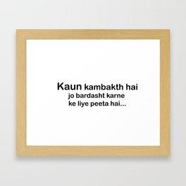 Kambakht Framed Art Print