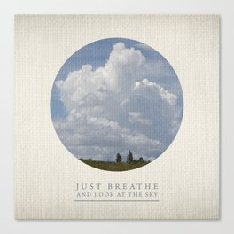 Just breathe and look at the sky Canvas Print