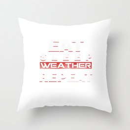 Climate Nature Earth Atmosphere Heat Wind Season Eat Sleep Weather Repeat Gift Throw Pillow