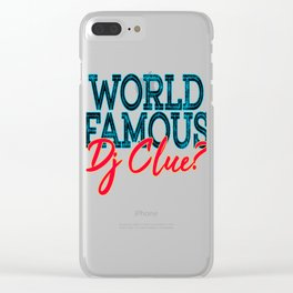 """""""World Famous Dj Clue"""" tee design made for music lovers and DJ Enthusiast out there!   Clear iPhone Case"""
