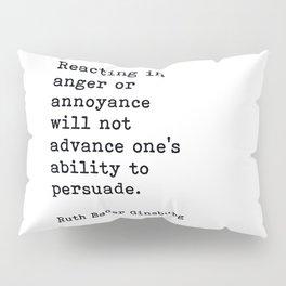 RBG, Reacting In Anger Or Annoyance Pillow Sham