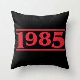 Strange 1985 Throw Pillow