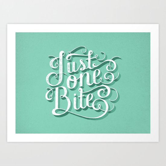 Just One Bite Art Print