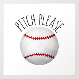 Pitch Please Art Print