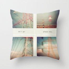 don't go Throw Pillow