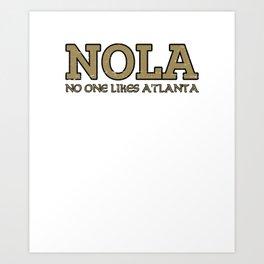 NOLA - No One Likes Atlanta Funny Vintage Football Art Print