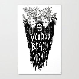 Voodoo Beach Nights Canvas Print