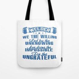 WELDER What I Do Tote Bag