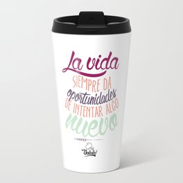 Positive Phrase (ESPAÑOL) Travel Mug