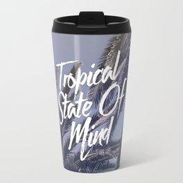 Tropical State Of Mind Travel Mug