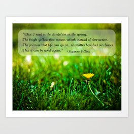 The Hunger Games Dandelion Quote  Art Print