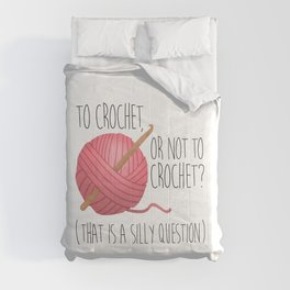 To Crochet, Or Not To Crochet? (That Is A Silly Question) Comforters