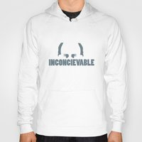 princess bride Hoodies featuring The Princess Bride - Inconcievable by Steve Holt