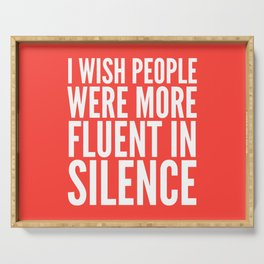 I Wish People Were More Fluent in Silence (Red) Serving Tray