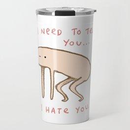 Honest Blob - Hate Travel Mug